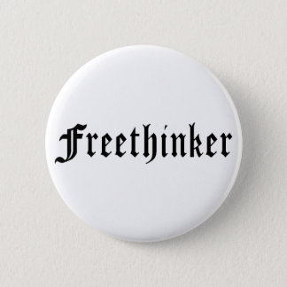 Freethinker 1 6 cm round badge