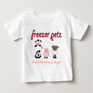 Freezer Petz the Kind That Belong on the Grill T Shirts