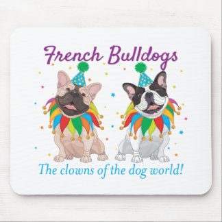 French Bulldog Clown - Support French Bulldog Club Mouse Mat