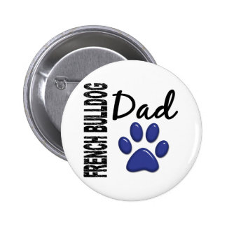 French Bulldog Dad 2 Buttons