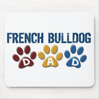 FRENCH BULLDOG Dad Paw Print 1 Mouse Pads