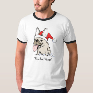 "French Bulldog ""Frenchie Clause"" T-Shirt"