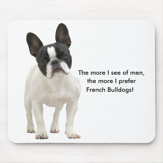 French bulldog humour funny mousepad, gift mouse mat