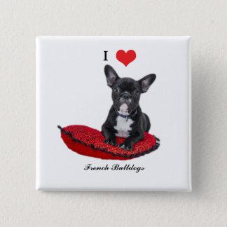 French Bulldog, I love heart, button, pin, gift 15 Cm Square Badge