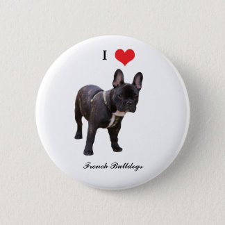 French Bulldog, I love heart, button, pin, gift 6 Cm Round Badge