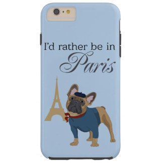 """French Bulldog """"I'd rather be in Paris"""" Case"""