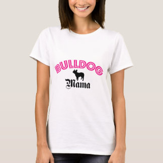French Bulldog Mama T-Shirt