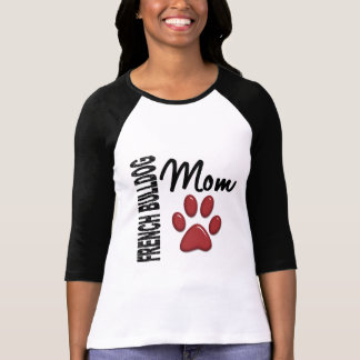 French Bulldog Mom 2 T-Shirt