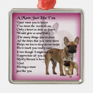 French Bulldog  Mum Poem Christmas Ornament