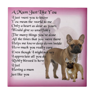French Bulldog  Mum Poem Tile