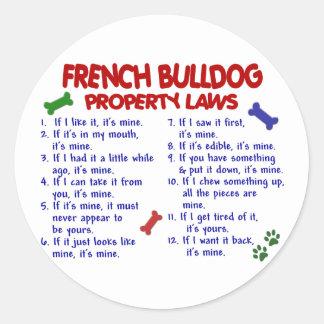 FRENCH BULLDOG Property Laws 2 Classic Round Sticker