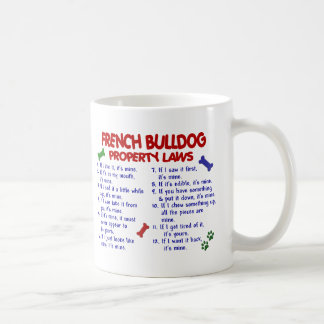 FRENCH BULLDOG Property Laws 2 Coffee Mug
