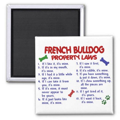 FRENCH BULLDOG Property Laws 2 Fridge Magnets