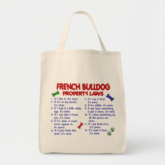 FRENCH BULLDOG Property Laws 2 Tote Bag