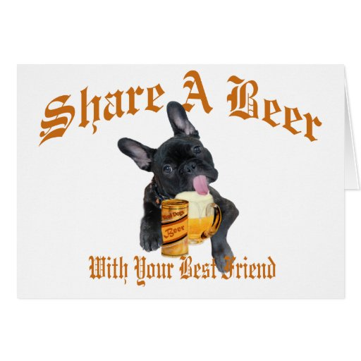 French Bulldog Shares A Beer Greeting Cards