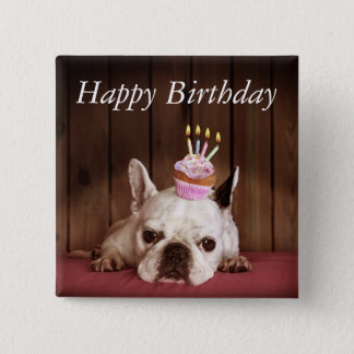 French Bulldog With Birthday Cupcake 15 Cm Square Badge