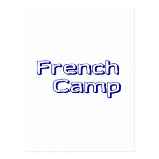 French Camp Postcard