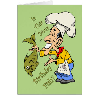 French Chef ~ Is This Your Birthday Fish? Greeting Card