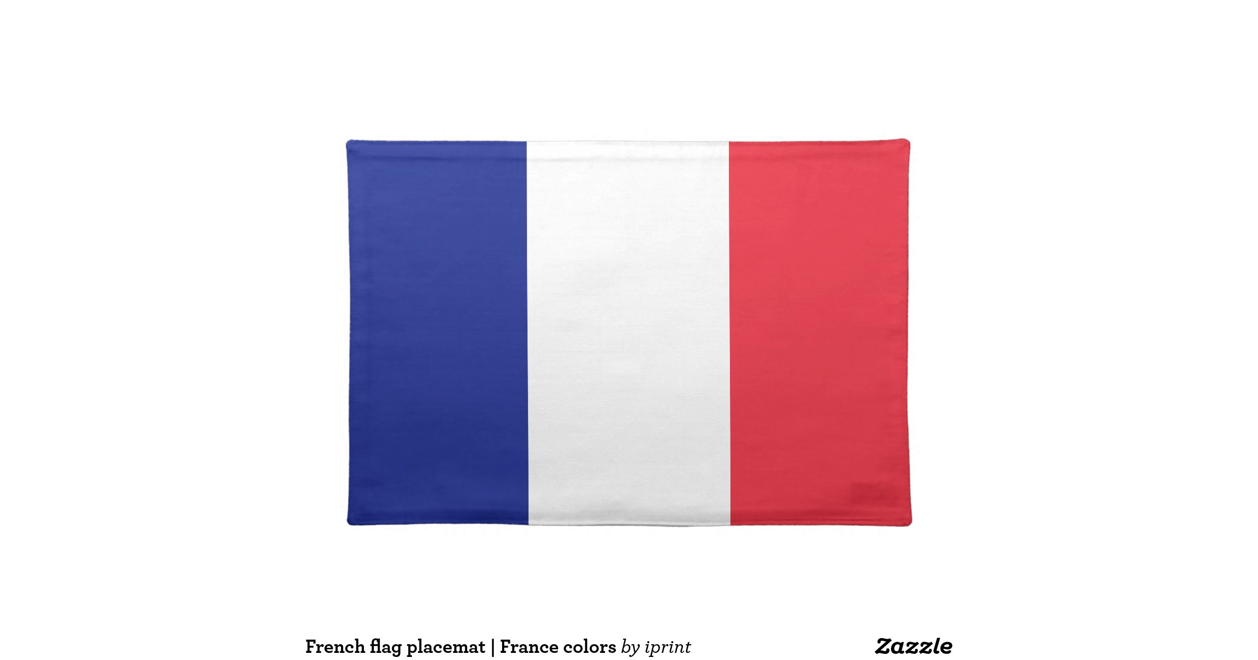 French Flag Placemat France Colours Zazzle
