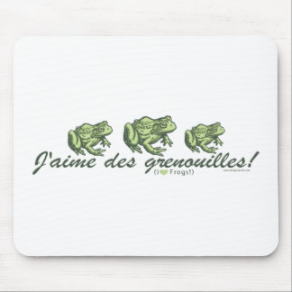 French Frog - I Love Frogs Mousepad