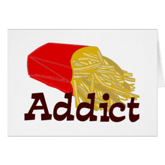 French Fry Addict Greeting Card