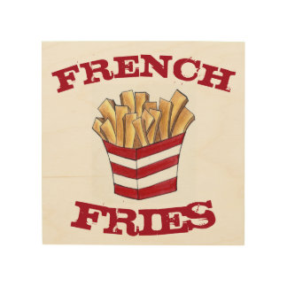French Fry Fries Junk Food Restaurant Foodie Gift Wood Wall Art