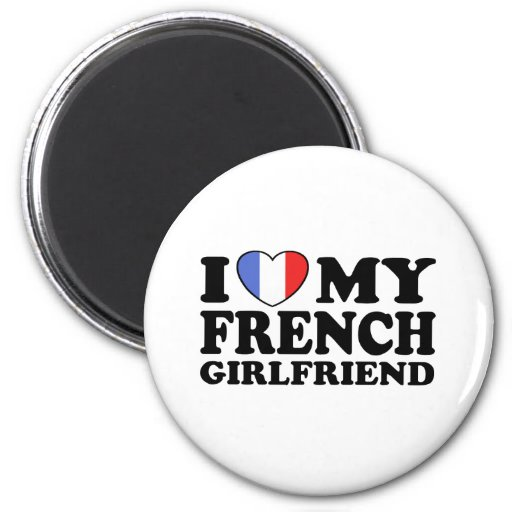 French Girlfriend Magnet
