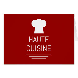 French Haute Cuisine Gourmet Foodie Greeting Card