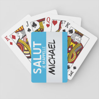 French Hello My Name Is ... Customizable Playing Cards