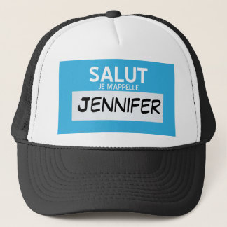 French Hello My Name Is ... Customizable Trucker Hat