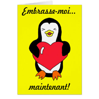 "French ""Kiss me...Now!"" Penguin Greeting Card"
