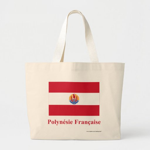French Polynesia Flag with Name in French Bag