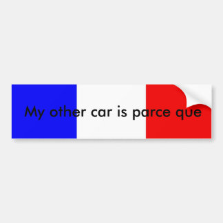 French pun bumper sticker