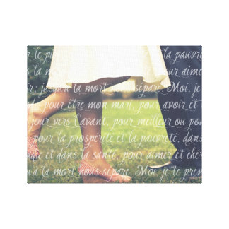 French Wedding Vows Overlay on Your Wedding Photo Stretched Canvas Print