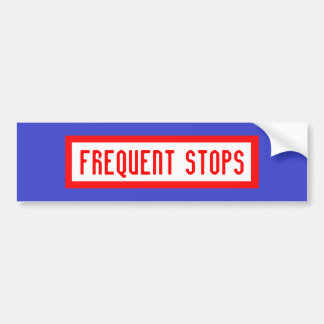 FREQUENT STOPS bumper sticker