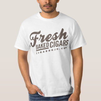 Fresh Baked Cigars! T-Shirt