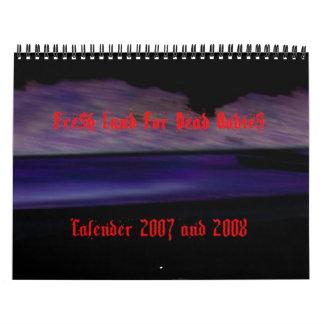 Fresh Calender 2007 and 2008 Calendars