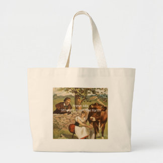 Fresh Milk Straight From the Farm Large Tote Bag