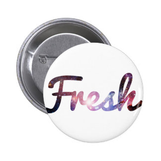Fresh space 6 cm round badge
