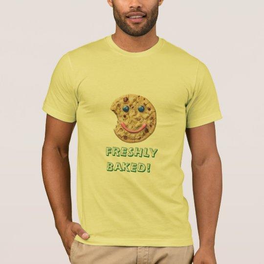 FRESHLY BAKED! T-Shirt