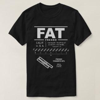 Fresno Yosemite International Airport FAT T-Shirt