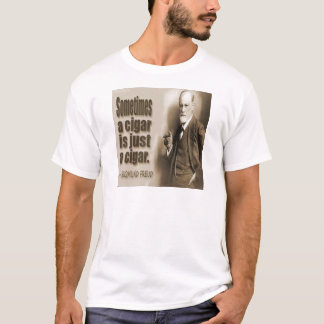 Freud And Cigar Quote T-Shirt