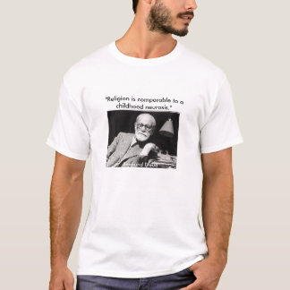 "Freud, ""Religion is comparable to a childhood... T-Shirt"