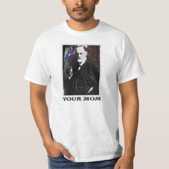 Freud Your Mum #3 Shirt