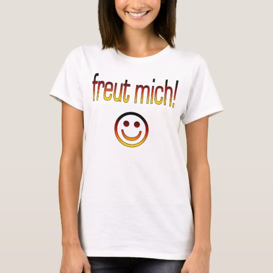 Freut Mich! German Flag Colours T-Shirt