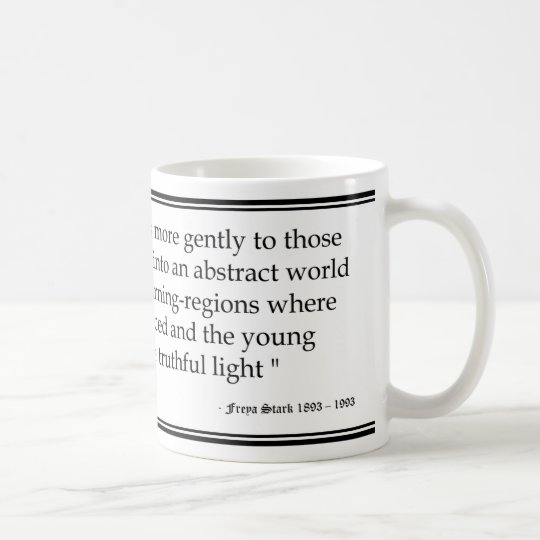 Freya Stark Age Quote Coffee Mug