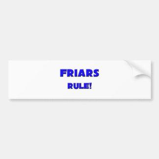 Friars Rule! Bumper Sticker