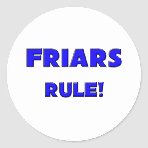 Friars Rule! Stickers