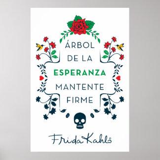 Frida Kahlo | Árbol De La Esperanza Poster