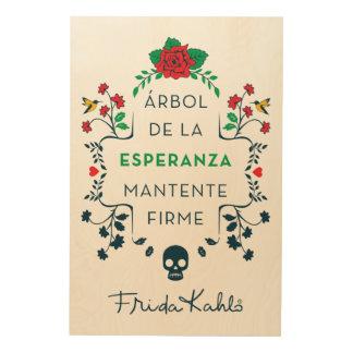 Frida Kahlo | Árbol De La Esperanza Wood Print